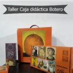 Taller Caja didáctica Botero